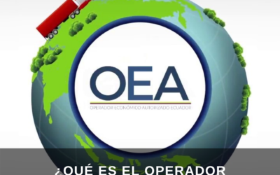¿Qué es el Operador Económico Autorizado?