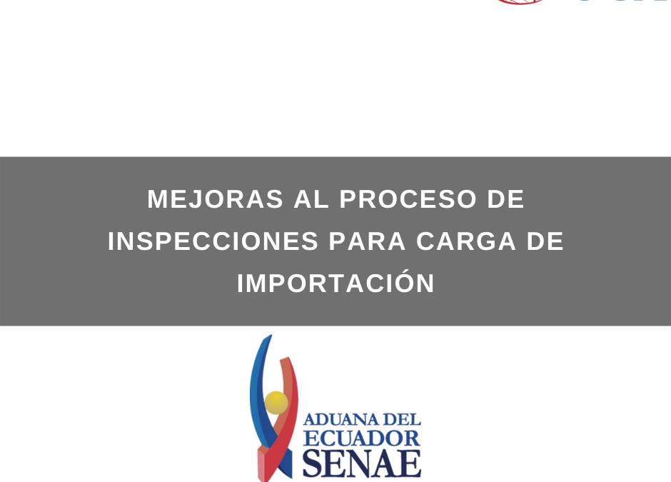 MEJORAS AL PROCESO DE INSPECCIONES PARA CARGA DE IMPORTACIÓN